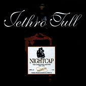 Nightcap: The Unreleased Masters 1973-1991 von Jethro Tull