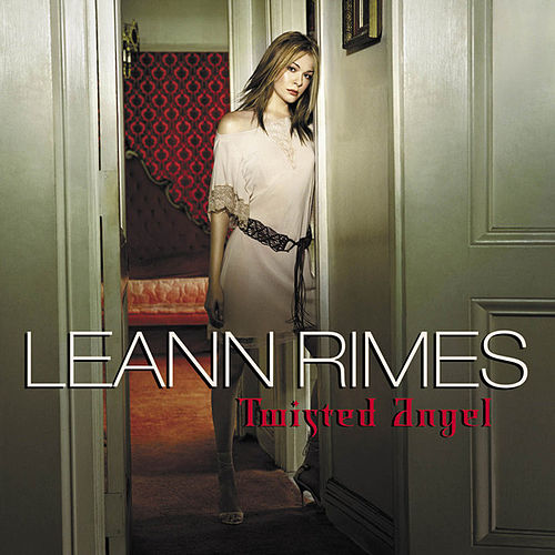 Twisted Angel by LeAnn Rimes