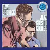 Play & Download Jazz Goes To College by Dave Brubeck | Napster