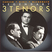 Play & Download 3 Legendary Tenors by Various Artists | Napster