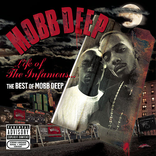 Life Of The Infamous: The Best Of Mobb Deep by Mobb Deep
