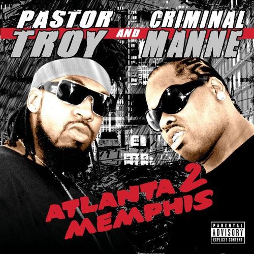 Atlanta 2 Memphis by Pastor Troy