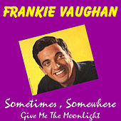 Play & Download Sometimes by Frankie Vaughan | Napster