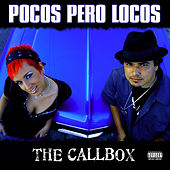 Play & Download Pocos Pero Locos Presents: The Callbox by Various Artists | Napster