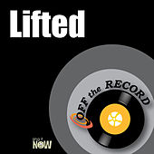 Lifted (Explicit) by Off the Record