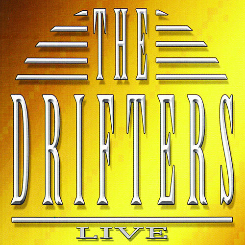 Play & Download The Drifters Live by The Drifters | Napster
