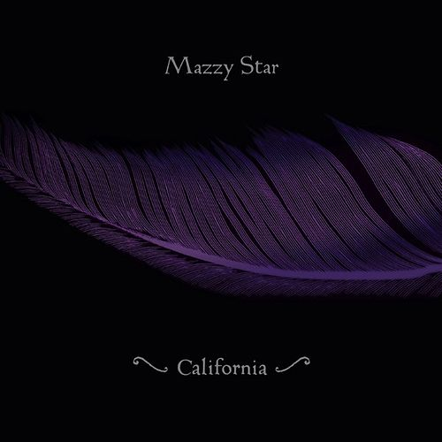 Play & Download California - Single by Mazzy Star | Napster