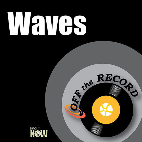 Play & Download Waves by Off the Record | Napster