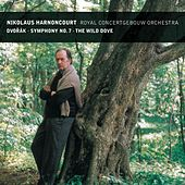 Play & Download Dvorák : Symphony No.7 & The Wild Dove by Nikolaus Harnoncourt | Napster