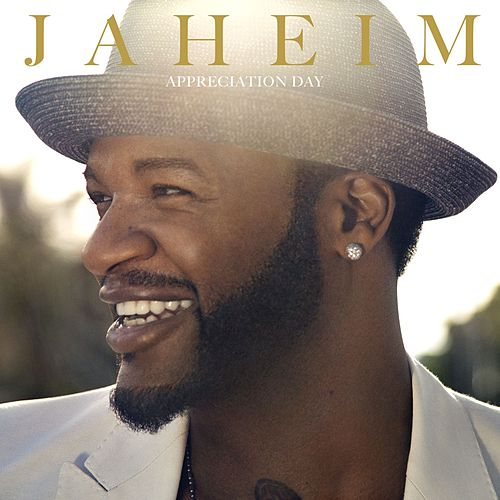 Appreciation Day by Jaheim