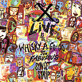 Play & Download Live at The Whisy A Go-Go On the Fabulous Sunset Strip by X | Napster