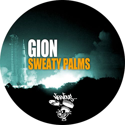 Play & Download Sweaty Palms by Gion | Napster