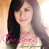 Play & Download One Heart by Sarah Geronimo | Napster