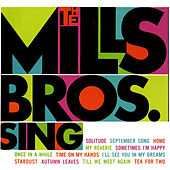 Play & Download The Mills Bros. Sing by The Mills Brothers | Napster