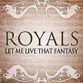 Play & Download Royals (Lorde, Pink Covers) by Let The Sky Fall | Napster