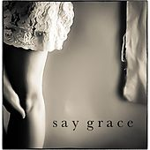 Play & Download Say Grace by Sam Baker | Napster