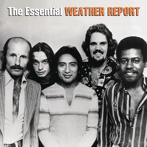 The Essential by Weather Report