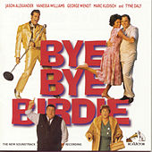 Play & Download Bye Bye Birdie by Charles Strouse | Napster