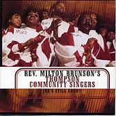Play & Download He's Still Good by Rev. Milton Brunson | Napster