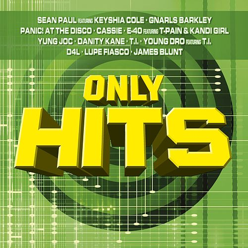 Play & Download Only Hits by Various Artists | Napster
