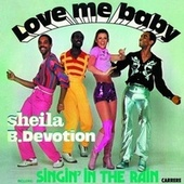 Play & Download Singin'in The Rain by Sheila & B. Devotion | Napster