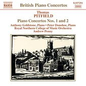 PITFIELD: Piano Concertos Nos. 1 and 2 / Xylophone Sonata by Thomas Pitfield