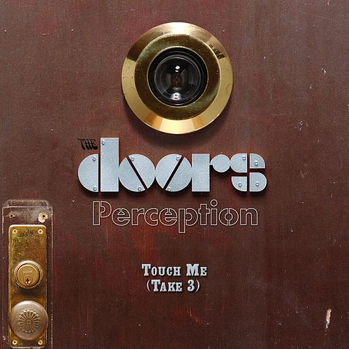 Touch Me [Take 3] by The Doors