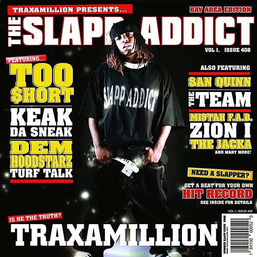 Play & Download The Slapp Addict by Traxamillion | Napster