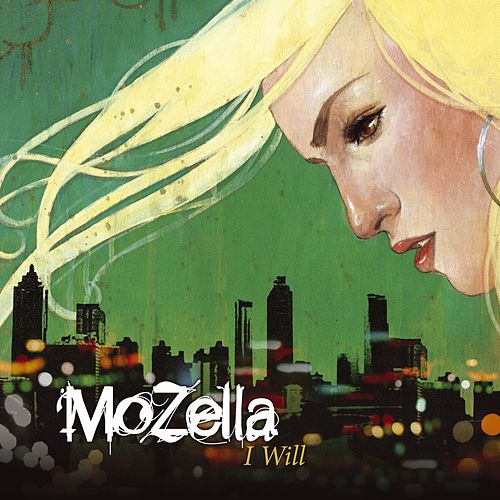 I Will by Mozella