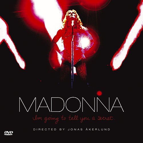 Play & Download I'm Going To Tell You A Secret by Madonna | Napster