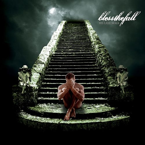 Play & Download His Last Walk by Blessthefall | Napster