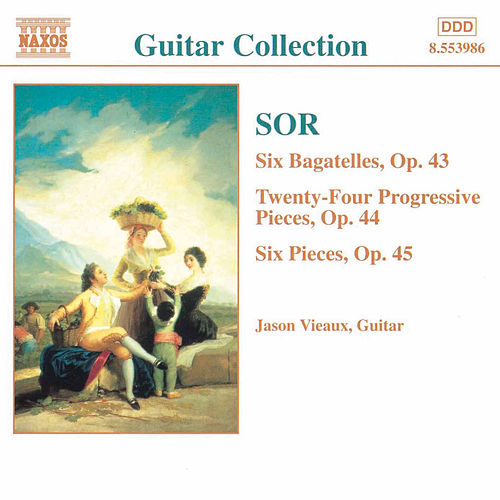 Play & Download SOR: 6 Bagatelles, Op. 43 / Progressive Pieces, Op. 44 by Jason Vieaux | Napster