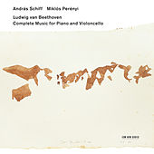 Complete music for piano and cello by András Schiff