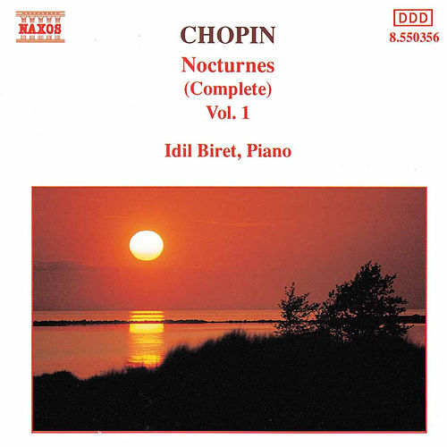 Play & Download CHOPIN: Nocturnes, Vol.  1 by Idil Biret | Napster