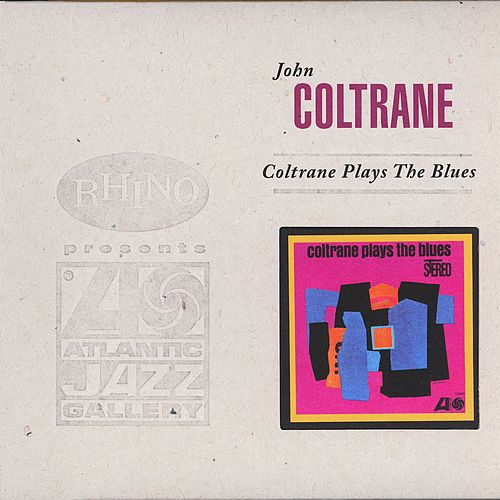 Coltrane Plays The Blues (Deluxe Edition) by John Coltrane