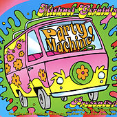 Play & Download Michael Gerald's Party Machine... by Killdozer | Napster