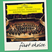 Play & Download Verdi: Overtures & Preludes by Berliner Philharmoniker | Napster