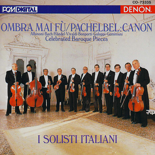 Play & Download Celebrated Baroque Pieces by I Solisti Italiani | Napster