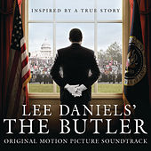 Play & Download Lee Daniels' The Butler Original Motion Picture Soundtrack by Various Artists | Napster