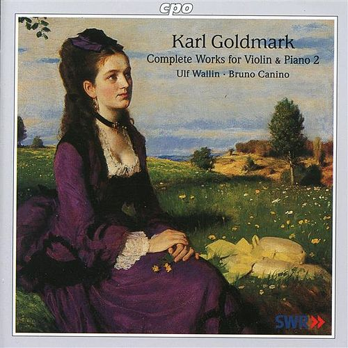 Play & Download Goldmark: Complete Works for Violin & Piano, Vol. 2 by Various Artists | Napster