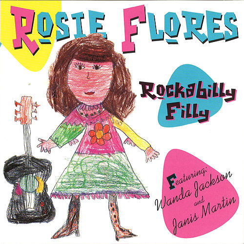 Play & Download Rockabilly Filly by Rosie Flores | Napster