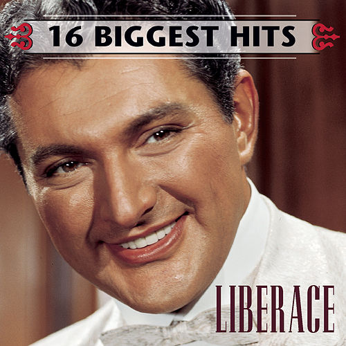 16 Biggest Hits by Liberace