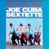 Play & Download Steppin' Out by Joe Cuba | Napster
