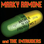 Play & Download The Answer To Your Problems? by Marky Ramone & the Intruders | Napster