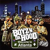 Welcome To Atlanta by Boyz N Da Hood