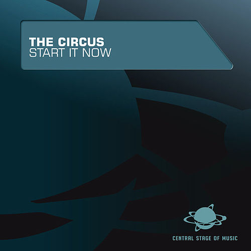 Play & Download Start It Now by Circus | Napster