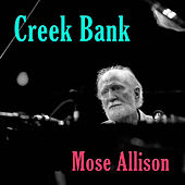 Creek Bank by Mose Allison