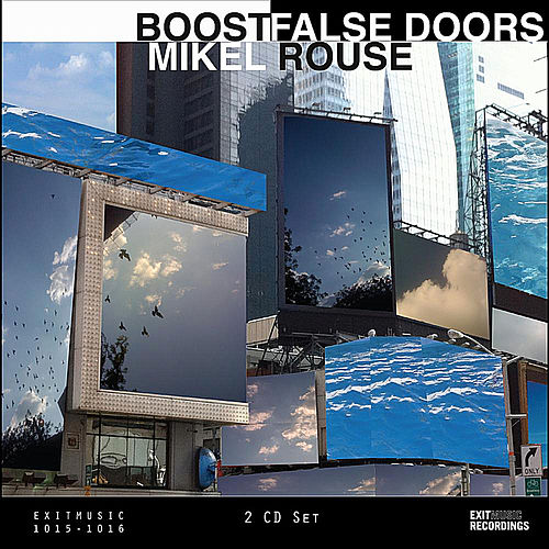 Play & Download Boost|False Doors by Mikel Rouse | Napster