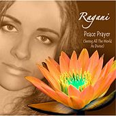 Peace Prayer (Seeing All the World as Divine) [feat. Mr. Logek] by Ragani