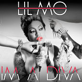 Play & Download I'm a Diva - Single by Lil' Mo | Napster
